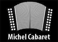 Michel Cabaret : Orchestre musette, variété